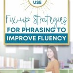 Reading fluently is a precursor to reading comprehension. As students read, having fix up strategies in place can help improve fluency. This post offers tips on strategies for your students as well as a free resource.