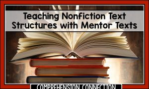 Read more about the article 10 Amazing Titles for Teaching Nonfiction Text Structures