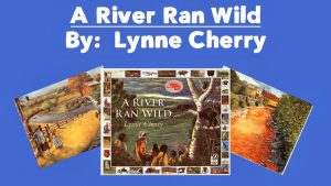 Read more about the article Teaching Author's Craft with A River Ran Wild