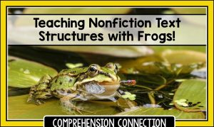 Read more about the article How to Teach Nonfiction Text Features with Frogs!