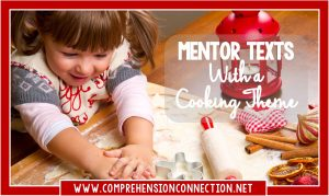 Read more about the article Mentor Texts with a Cooking Theme