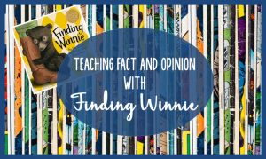 Read more about the article How to Teach Fact and Opinion with Finding Winnie