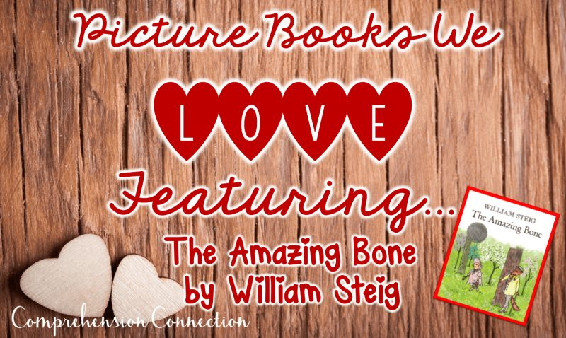 Of the many authors to choose from, William Steig is a go-to for mentor text lessons in the upper grades. His book, The Amazing Bone, can be used with several skills. This post includes several teaching ideas to go with this book.