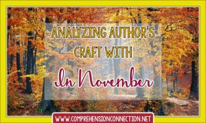 Read more about the article How to Analyze Author's Craft using In November by Cynthia Rylant