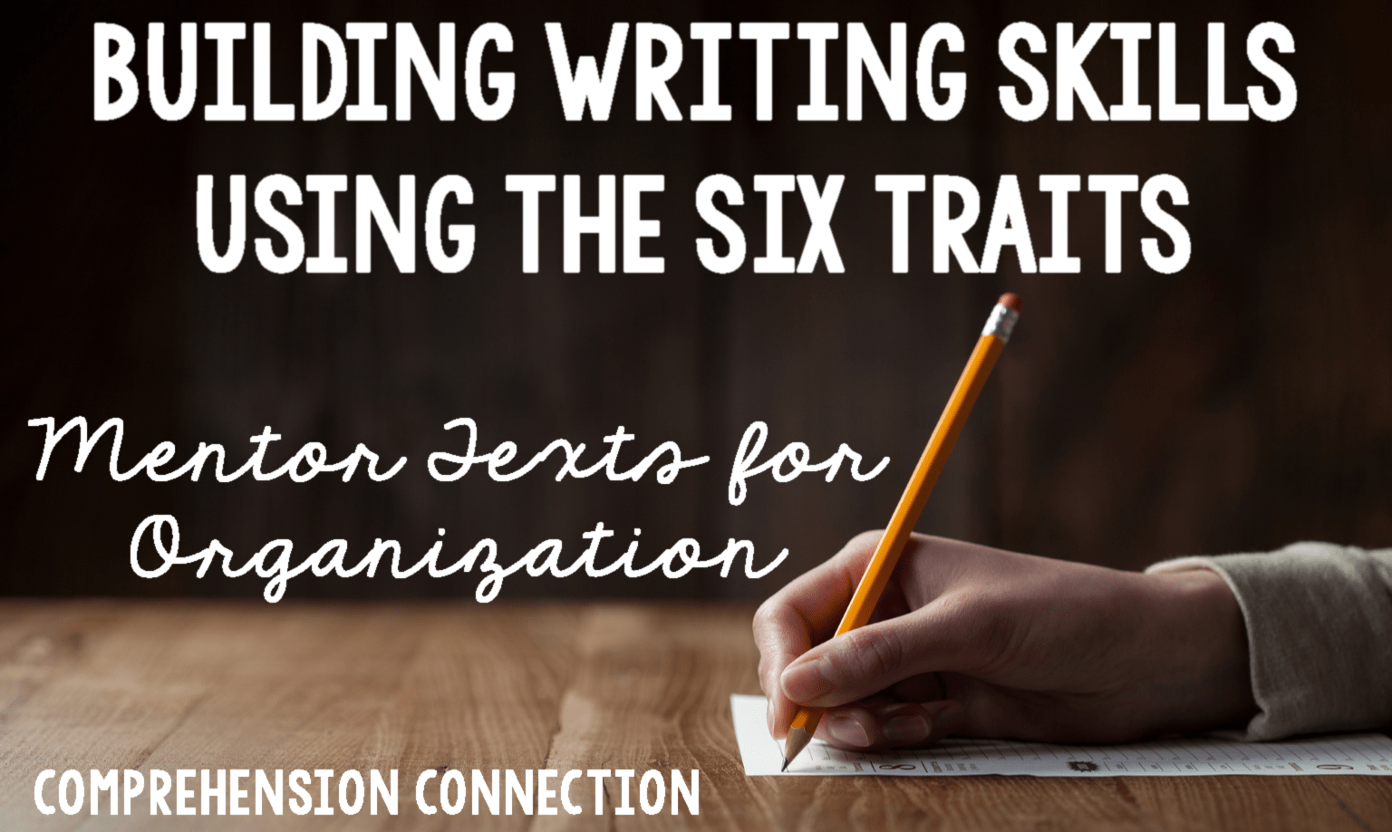 Helping students with organization starts with modeling using mentor texts. Using the Six Traits of Writing ensures consistency across grade levels.