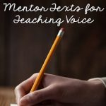 What qualities illustrate voice in writing? Which book titles work best? Find out more in this article on teaching students about voice. Mentor texts and lesson ideas are shared within.