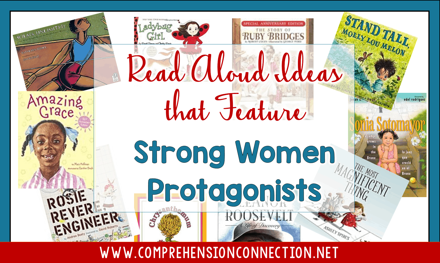 Our girls need to see themselves in the books they read. In fact, our books need to provide ALL of our students with the messages that help them be the best version of themselves they can be. This post offers tips for book lessons featuring strong females.