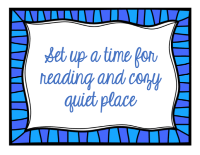 Make reading warm and cozy to help kids connect comfort with reading.
