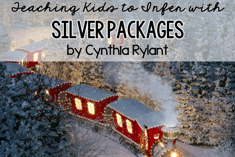 This post featuring Silver Packages as a mentor text for teaching inferences steps you through a print and go lesson perfect for December.