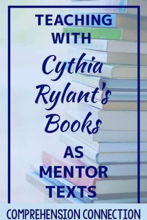 Cynthia Rylant's writing style works well for teaching so many skills including author's craft, visualizing, point of view, imagery, drawing conclusions, making inferences, and finding text evidence to support thinking. In this post, I share my top ten favorite titles and ideas to go with each.