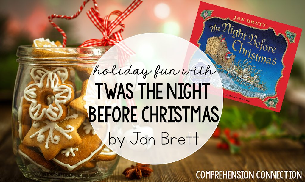 Read more about the article Using Twas the Night Before Christmas as a Mentor Text