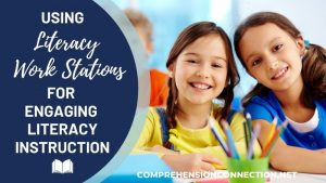 Read more about the article Using Literacy Work Stations for Engaging Literacy Instruction