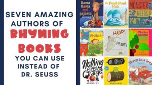 Read more about the article Seven Amazing Authors of Rhyming Books You Can Use Instead of Seuss