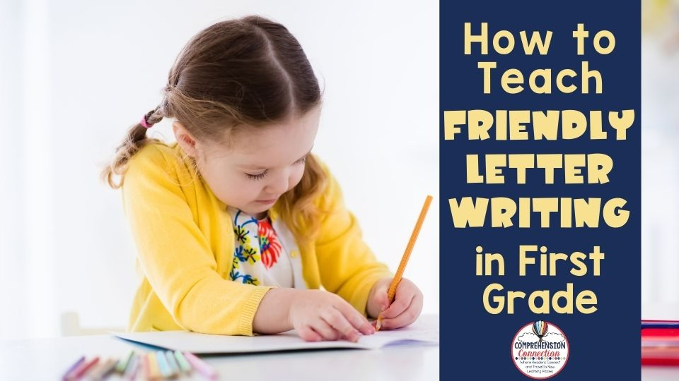Read more about the article How to Teach Friendly Letter Writing in First Grade