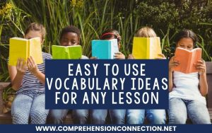Read more about the article Easy to Use Vocabulary Ideas for Any Lesson