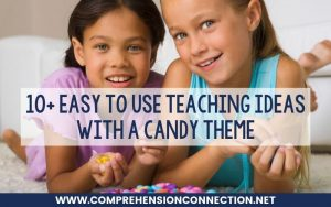 Read more about the article 10+ Easy to Use Teaching Ideas with a Candy Theme